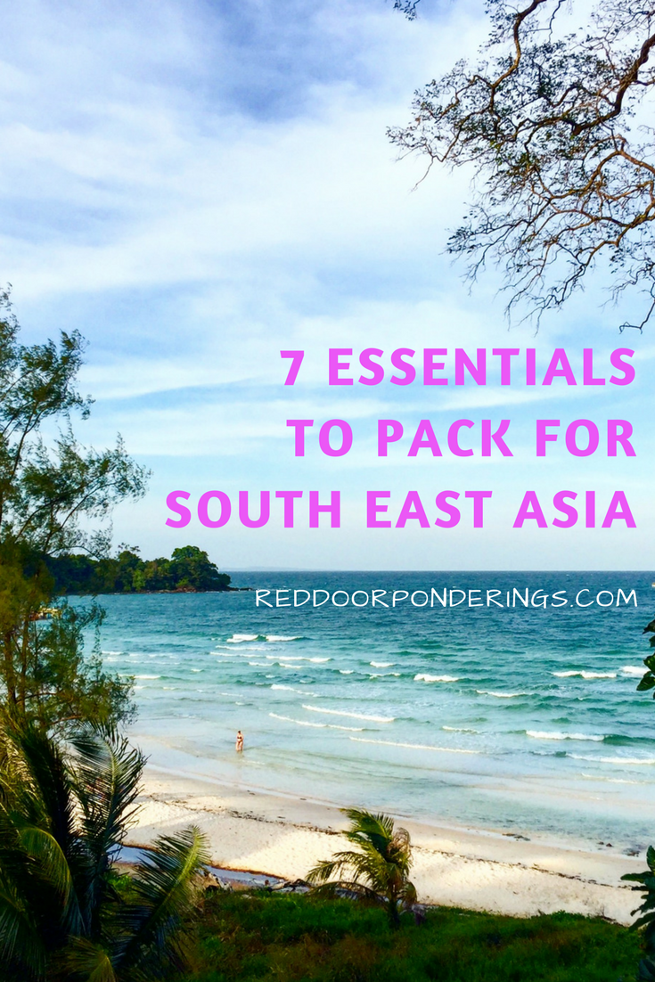 7 essentials to pack for south east asia