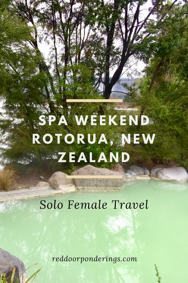 solo travel, spa weekend rotorua, New Zealand